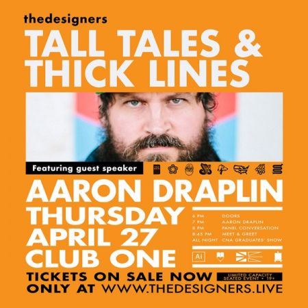 The Designers: Tall Tales and Thick Lines, with guest speaker Aaron Draplin at Club One Thu Apr 27 2017 at 7:00 pm