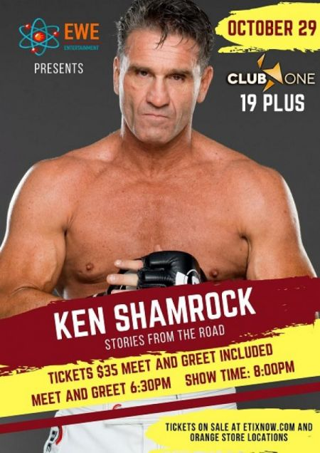 KEN SHAMROCK at Club One Mon Oct 29 2018 at 8:00 pm